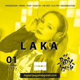 DJ LAKA - MY PARTY AGAIN #4 ( TRAP )