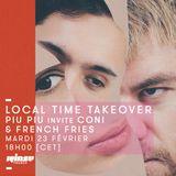 Local Time Take Over Piu Piu invite French Fries & Coni - 23 Février 2016