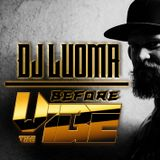Dj Luoma - Before Vibe Mix.
