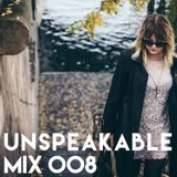 UNSPEAKABLE MIX 008: DOT