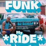 Funk My Ride