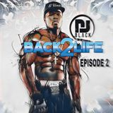 BACK2LIFE - EPISODE 2 |OLD SCHOOL - HIPHOP| MIXED BY DJBLACK