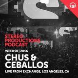 WEEK18_16 Chus & Ceballos Live from Exchange, Los Angeles, CA