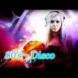 80's ~ Disco