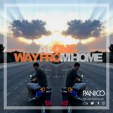 DJ PANICO - A Long Way From Home