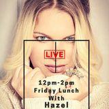 Lunch with Hazel @RadioFM1FM 9/12/16