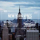 Sebastian Creeps - New York Vibes on MyHouseRadio.FM (EP023)