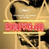 Drive-In de Cannes - 18 mai 2014