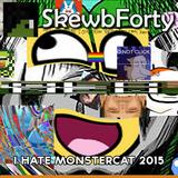 I Hate Monstercat 2015