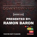 Downtown HQ #1018 (Presented by Ramon Baron)
