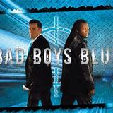 Bad Boys Blue for a mate