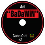 """""""BaDaWiN""""-GUNS OUT mixtape (DANCEHALL cd side 2)"""