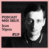 Podcast #119 - Jean Nipon