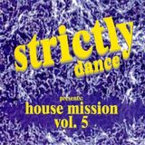 Strictly Dance - House Mission 5 (1997) - MegaMixMusic.com