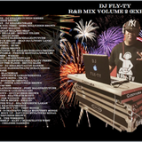 DJ Fly-Ty Presents: Summer 17 R&B Mix Vol. 2 (Explicit)