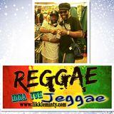 Reggae Inna Yuh Jeggae 12 - 12 - 16
