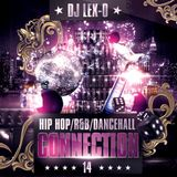 HIP HOP R&B DANCEHALL CONNECTION 14 SUMMER 2012 DJ LEX-O