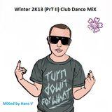 Winter 2K13 (B-Side) Club-Dance MiX