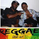 Reggae ina ur Jeggae 1-8-16