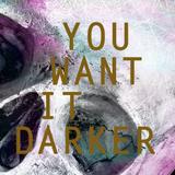 DJ Set @ You Want It Darker (04/18)