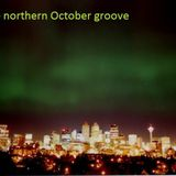 Northern October groove