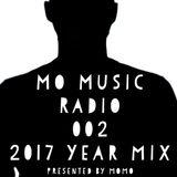 MoMo pres. Mo Music Radio Ep.002 - 2017 Year Mix