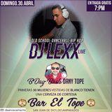 AUDIO EN VIVO BAR EL TOPE - DJ LEXX LIVE - 30.4.2017