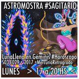 S03029  #Sagitario + Luna Llena para los 12 Ascendentes + #MercurioRetrogrado