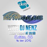 THESouND of club w. DJ NenZ - (Editia 55) (16 Ian 15)