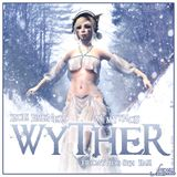 Set #337: Wyther @ Mythos 08/08/14