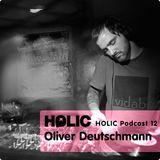 HOLIC Podcast 12 Oliver Deutschmann