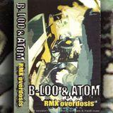 RMX Overdosis - B.LOO & ATOM (side A)