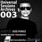 Universal Sessions Archives 003 - GUEST DJ: Jose Ponce