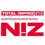 Total Impro #18 - Acid/Hard/Industrial TECHNO (September 2019)