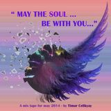 May the soul be with you