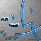 Dj AleX WallK - Wath is Emotion (part 3)