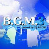 B.G.M.3
