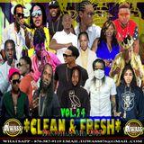 DJ WASS - CLEAN & FRESH VOL.24_DANCEHALL MIX_AUGUST 2017_(CLEAN VERSION)