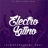 Electro Latino - Dj Mes - Alonso Beat