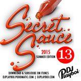 SECRET SAUCE 13 | 2015 SUMMER EDITION !
