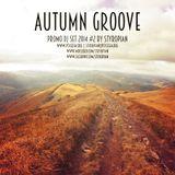 Styropian - Autumn Groove [DJ Set Promo 2014 #2]