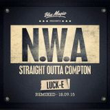 DJ Luck-E - Blue Magic - Straight Outta Compton Mixtape