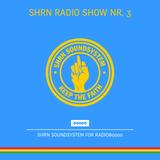 Shrn Radio Show Nr. 03