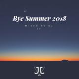 Bye Summer 2018 by Dj JJ
