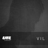 GARE PODCAST #32 | ViL