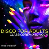 Disco for Adults - Classics Remixed Vol 4 (2018)