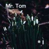 Mr. Tom - #1 (January)
