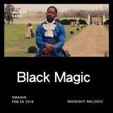 Black Magic @ UNION 77 RADIO 24.02.2016 'Midnight Melodic'