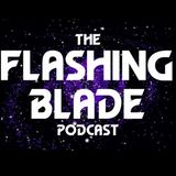 The Flashing Blade Podcast 1-142 Doctor Who Podcast