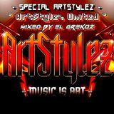"""Special ArtStylez - """" ArtStylez United """" Mixed By El Grekoz"""
